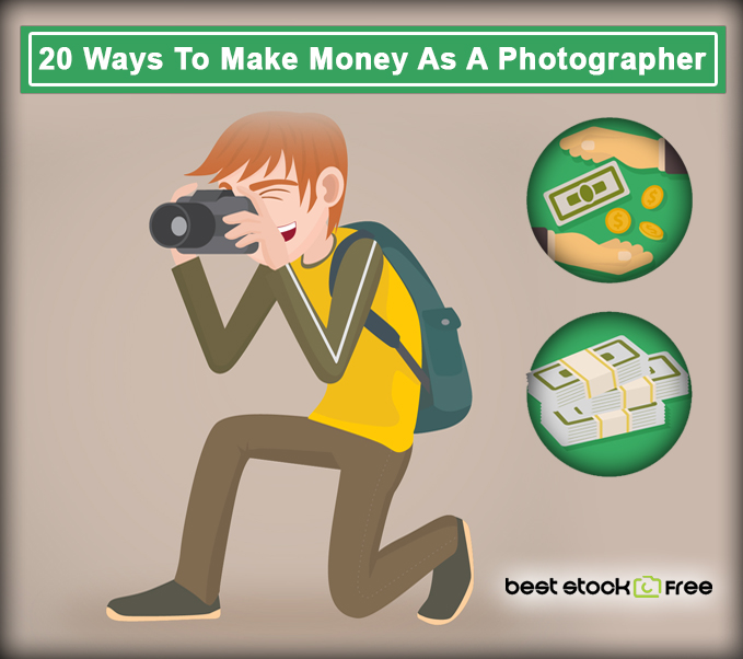 20 Ways to make money as a photographer